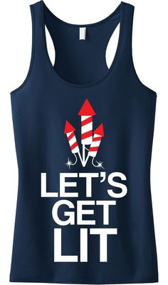 LETS GET LIT Navy Blue tank top with white red print Celebrate this of July in style Sizes XS S M L XL Measure yourself and use the size charts provided. Fourth Of July Shirts, Fourth Of July Decor, 4th Of July Decorations, 4th Of July Outfits, 4th Of July Party, July 4th, Funny 4th Of July, 4th Of July Celebration, Red And White Shirt
