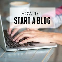 How to start a blog 350