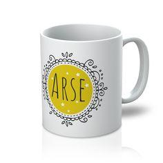 'Arse' Mug