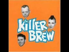 Killer Brew - I Fell In Love