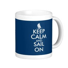 =>>Cheap          	Keep Calm and sail on Mugs | Cute Sailboat design           	Keep Calm and sail on Mugs | Cute Sailboat design today price drop and special promotion. Get The best buyShopping          	Keep Calm and sail on Mugs | Cute Sailboat design today easy to Shops & Purchase Online -...Cleck Hot Deals >>> http://www.zazzle.com/keep_calm_and_sail_on_mugs_cute_sailboat_design-168009891746118097?rf=238627982471231924&zbar=1&tc=terrest