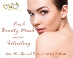 Find #Beauty‬ Much more Intresting. Laser #Hair Removal #Treatment at Ego wellness Visit: http://www.goego.in/laser-hair-removal-bangalore.html