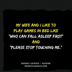 marriage | sex | humor | funny | meme | author | tweets from @moooooog35 | Rodney Lacroix | My books: amzn.to/2crgRZz | My website: rodneylacroix.com