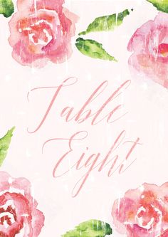 Free printable table number signs for your wedding reception tables! Super cute water color rose design.   Water Color Rose Table Number Signs 1-20 | Free Download by Oconee Events
