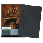 NASB Classic Reference Bible, Updated Edition, Genuine Leather ~ Of all the bibles I own, this would be the one I use the most.