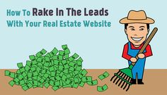 How to Rake In The Leads With Your Real Estate Website
