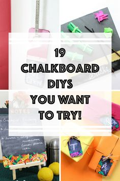 19 Chalkboard DIYs You will want to try
