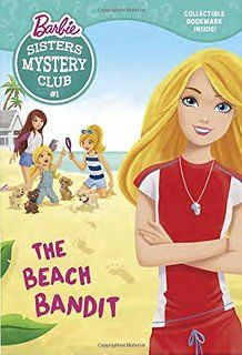 Sisters Mystery Club #1: The Beach Bandit (Barbie) (Barbie Chapters)