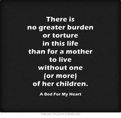 Truth, I miss you son, my heart aches everyday for you... 11/7/85 - 6/23/14