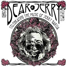 Check out the lineup for this show--Dear Jerry Celebrating The Music of Jerry Garcia--5/14/2015--Merriweather Post Pavilion, MD