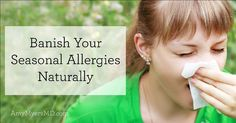 You CAN cure seasonal allergies naturally and effectively!