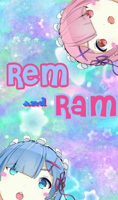 Wallpaper Rem and Ram - By Dri