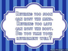 Retirement Wishes Quotes Stunning Make A Difference During Your Retirement  Retirement Media .