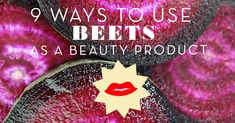 Nine ways to use beets as a DIY beauty product. Check out these recipes for using beets for a face mask, a hair dye, even a facial toner. Organic Hair Dye, Dyed Natural Hair, Dyed Hair, Natural Skin, Clean Beauty, Diy Beauty, Beauty Tips, Beauty Products, Hair Color Brands