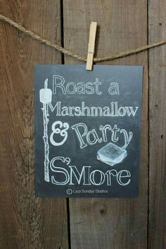 """engagement party ideas decorations Roast a Marshmallow & Party S'More"""" chalkboard print. Features a delicious toasted marshmallow & S'More illustration. Fall Chalkboard Art, Chalkboard Print, Chalkboard Drawings, Chalkboard Lettering, Chalkboard Signs, Camping Parties, Grad Parties, Birthday Parties, 16th Birthday"""