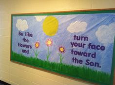 spring+religious+bulletin+board+ideas | My spring bulletin board. Snagged the idea from a gardening website.