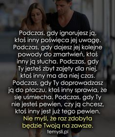 Podczas, gdy ignorujesz ją, ktoś inny... Sad Love, All You Need Is Love, The Words, Life Sentence, Romantic Quotes, Meaningful Words, Motto, It Hurts, Wisdom