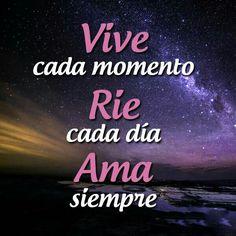 Vive, Ríe y Ama