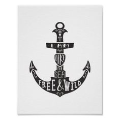 """Nautical Anchor Poster """"Free and Wild"""" - art artwork picture diy unique"""