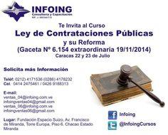 @InfoingCursos #Contrataciones  CURSO LEY DE CONTRATACIONES PÚBLICAS Adquiere conocimiento suficiente para confeccionar los procesos licitatorios ajustados a la ley y estar en la capacidad de producir una contratación satisfactoria en nuestro curso Ley de Contrataciones Públicas  * 22 y 23 de Julio * Caracas * + 58 (212) 417.1536 / (286) 417.8232  * http://www.infoing.com.ve #ContratacionesPúblicas #licitaciones