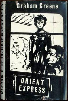 Orientexpress : Roman by Graham Greene | LibraryThing