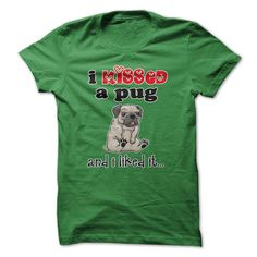 I kissed a pug and i liked it T-Shirts, Hoodies. GET IT ==► https://www.sunfrog.com/Pets/I-kissed-a-pug-and-i-liked-it-x3bu.html?id=41382