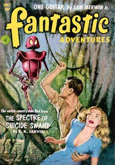 Fantastic Adventures magazine pulp cover art by Walter Popp, sci-fi fantasy swamp jungle woman dame man robot danger