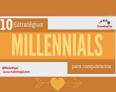 Millennials: 10 Estrategias Que Te Ayudarán A Conquistarlos vía @MabelCajal