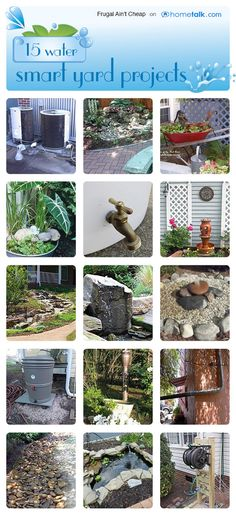 15 Water-Smart Yard Projects!!! Bebe'!!! Some very good ideas!!!