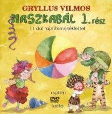Maszkabál 1. rész - 11 dal rajzfilmmelléklettel Books, Products, Image, Libros, Book, Book Illustrations, Gadget, Libri