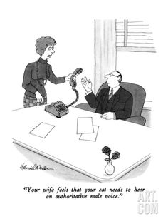 """""""Your wife feels that your cat needs to hear an authoritative male voice."""" - New Yorker Cartoon Premium Giclee Print"""