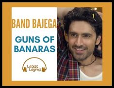 Band bajega hindi song lyrics are taken from the new Hindi released movie which is Gun of Banaras. A redo of the 2007 Tamil film Polladhavan, the film was Vinod Khanna, Bollywood Movie Songs, Hindi Video, Love Band, Song List, Popular Movies, Song Lyrics, Singing, Film