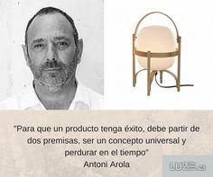 Antoni Arola y Santa & Cole #quotes #design