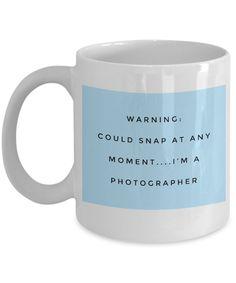 Photography gift - warning could snap at any moment - powder blue - I'm a photographer gift - funny anger management - camera mug