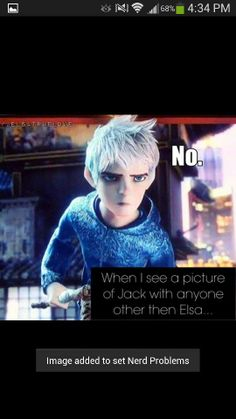 Jack x Elsa << this is seriously one of my favorite pics of Jack. Its just hilarious to me