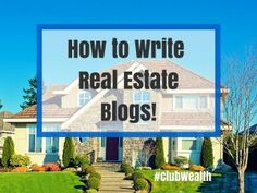 Michael Hellickson gives an easy, step by step process to create and promote GREAT Real Estate Blogs. Writing blogs can virtually get you more leads!! http://clubwealth.com/how-to-write-real-estate-blogs/