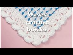 Wave stitch border -fast and easy for crochet baby blankets #79 - YouTube