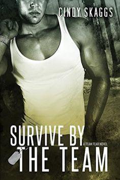 AJ Adams - Romance & Crime : Survive By The Team Series: Team Fear #3 by Cindy Skaggs