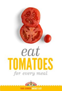 Tomato season is short. Enjoy them while you can! What's on your #summerbucketlist?