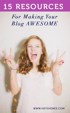 Make your blog awesome with these resources!