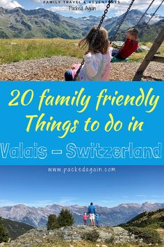 20 family friendly things to do in Valais Switzerland with Kids. Experience the Swiss Alps with Kids and enjoy the outdoors to the fullest. There are so many things to do in Valais here are some of the best family friendly activities for you. Europe Travel Guide, Travel Guides, Travel Destinations, Travel Packing, Shopping Travel, Budget Travel, Travel With Kids, Family Travel, Family Trips