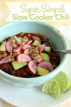 My Kids Ate It: Simple Slow Cooker Chili (with some fancy toppings for grown-ups)