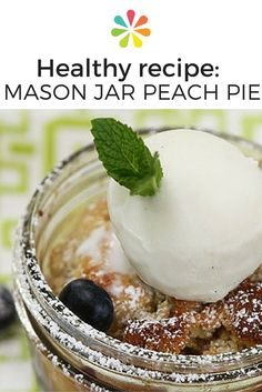 Mason Jar Peach Pie: Place the 6 jars on a sheet pan and place them in the oven. Bake for 20 minutes or until the crust is golden brown. Let the pies cool for at least 10 minutes before serving. #pierecipe #everydayhealth | everydayhealth.com