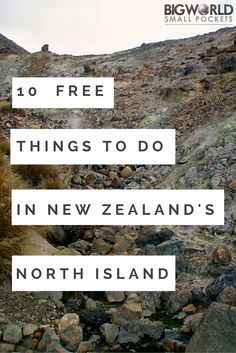 Things to do in New Zealand's North Island {Big World Small Pockets}