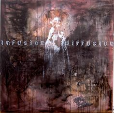 LUC DOERFLINGER - Infusion - diffusion 2007
