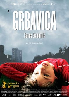 "Grbavica - Jasmila Žbanić 2007 -- ""About a single mother who lives with her 12-year-old daughter Sara in the Grbavica district of Sarajevo, a neighborhood once used as an internment camp during the Yugoslav wars. Questions arise about Sara's father, said to have died as a war hero."""