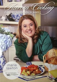 Azorean Cooking, From my family table to yours by Maria Lawton, The Az | Shop Portuguese