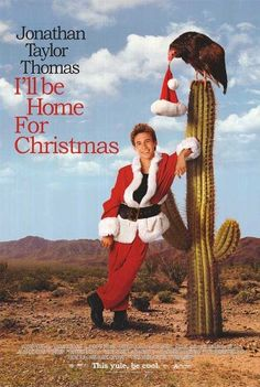 I'll Be Home for Christmas - 13 Nov 1998; I watched it on 19 Jul 2016