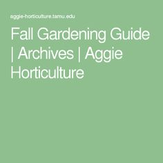 Fall Gardening Guide | Archives | Aggie Horticulture