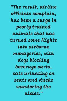 The consequences of untrained emotional support animals on planes.